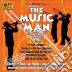 THE MUSIC MAN                             cd musicale di Meredith Willson