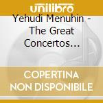 The great concertos (menuhin interpreta cd musicale di Yehudi Menuhin