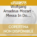 Mass in c minor great mass cd musicale di Wolfgang Amadeus Mozart