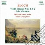 Bloch Ernest - Sonate X Vl Nn.1 E 2, Suite Ebraica cd musicale di Ernest Bloch