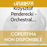 Orchestral works vol.3 cd musicale di PENDERECKI