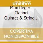Clarinet quintet string q.109 cd musicale di REGER