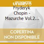 Piano music vol.4 cd musicale di CHOPIN