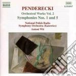 Penderecki Krzysztof - Opere X Orchestra Vol.2: Sinfonie Nn.1 E N.5 cd musicale di Krzysztof Penderecki