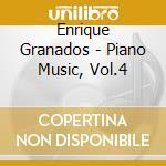Piano music vol.4 cd musicale di Enrique Granados