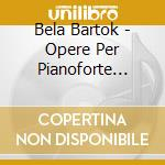Piano music vol.1 cd musicale di Bela Bartok