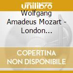 London sketchbook cd musicale di Wolfgang Amadeus Mozart