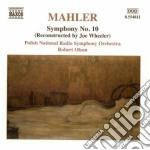 Mahler Gustav - Sinfonia N. 10 cd musicale di Gustav Mahler