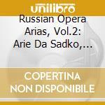Russian opera arias vol.2-a.v. cd musicale di ARTISTI VARI