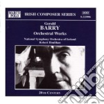Barry Gerald - Opere Per Orchestra  - Houlihan Robert Dir  /national Symphony Orchestra Of Ireland cd musicale di Gerald Barry