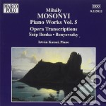 Mihaly Mosonyi - Piano Works Vol.5 cd musicale di MihÁly Mosonyi