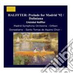 Preludio para madrid '92, daliniana, fan cd musicale di CristÓbal Halffter