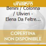 Elena da feltre (dramma tragico in 3 att cd musicale di Saverio Mercadante
