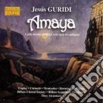 Amaya cd musicale di JesÚs Guridi