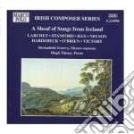 A Scheaf Of Songs From Ireland  - Greevy Bernadette  M-sop/tinney Hugh, Pianoforte cd musicale