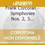Sinfonia n.2, n.3, n.4 cd musicale di Frank Corcoran
