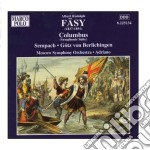 """Fasy Albert Rudolph - Columbus, Gotz Von Berlichingen, Der Triumph Der Liebe, Sempach cd musicale di FÃ""""sy albert rudolph"""