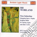 Tres se????oritas cd musicale di Bill Worland