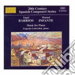 Barrios / Infante - Music For Piano cd musicale di Ángel Barrios