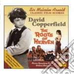 David copperfield, the roots of heaven cd musicale di Malcolm Arnold