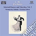 Danze e marce vol.3 cd musicale di Ziehrer carl michael