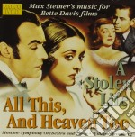 All this, and heaven too; a stoen life cd musicale di Max Steiner