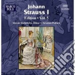 Edition, vol.5 cd musicale di Strauss johann i