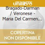 Maria del carmen (opera in 3 atti) cd musicale di Enrique Granados