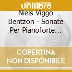Piano sonatas vol.2 cd musicale di BENTZON NIELS VIGGO