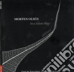 In a silent way cd musicale di Morten Olsen