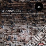 Woodworks cd musicale di Miscellanee