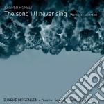 The song i'll never sing - opere per acc cd musicale di Kasper Rofelt