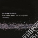 Dancing raindrops - opere per strumento cd musicale di Sunleif Rasmussen