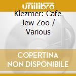 Caf???? jew zoo cd musicale di Klezmer