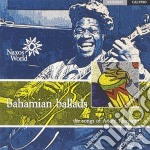Bahamian ballads - the songs of andr???? to cd musicale di Bahamas Folk