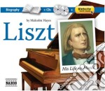 His life and music (la vita e la musica) cd musicale di Franz Liszt