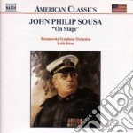 On stage cd musicale di Sousa john philip