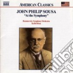 At the symphony cd musicale di Sousa john philip