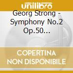 Symphony no.2 sintram cd musicale di STRONG GEORGE TEMPLETON