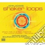 Adams John - Shaker Loops cd musicale di John Adams