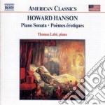 Opere x pf: sonata, poemes erotiques e a cd musicale di Howard Hanson