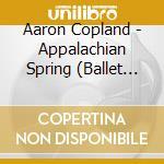 Appalachian spring cd musicale di COPLAND