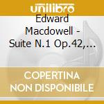 Orchestral suites cd musicale di Edward Macdowell