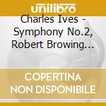 Symphony no.2 cd musicale di IVES