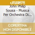 Music for wind band 4 cd musicale di SOUSA JOHN PHILIP