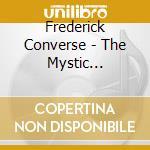 The mystic trumpeter cd musicale di CONVERSE