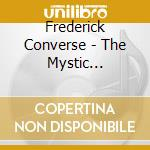 Converse Frederick Shepherd - The Music Trumpeter, Flivver Ten Milion, Enymion's Narrative cd musicale di CONVERSE