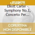 Symphony no.1 piano concerto cd musicale di CARTER
