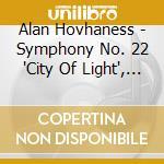 Symphony no.22 cd musicale di HOVHANESS