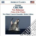 George Crumb - Vox Balaenae cd musicale di George Crumb